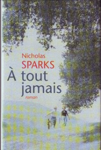 Sparks, Nicholas - A tout jamais