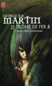 CVT_Le-Trone-de-fer-tome-5--LInvincible-forteresse_1462